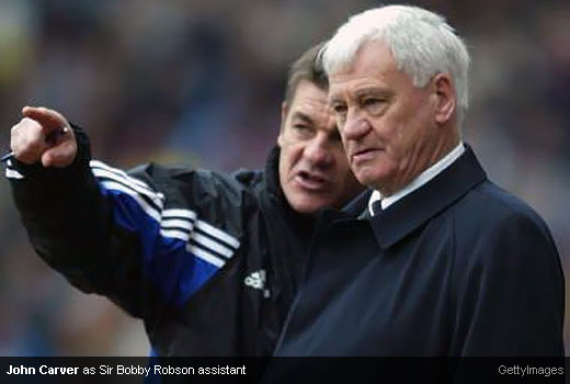 John Carver as Sir Bobby Robson assistant